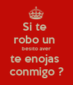 Si te  robo un  besito aver te enojas  conmigo ? - Personalised Large Wall Decal