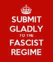 SUBMIT GLADLY TO THE FASCIST REGIME - Personalised Poster large
