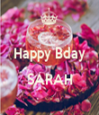 Happy Bday  SARAH  - Personalised Tea Towel: Premium