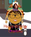 Happy Birthday Charlotte - Personalised Tea Towel: Premium