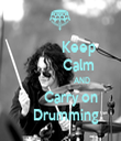 Keep            Calm                    AND       Carry on    Drumming - Personalised Tea Towel: Premium