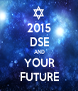 2015 DSE AND YOUR FUTURE - Personalised Tea Towel: Premium