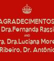 AGRADECIMENTOS: Dr.Oswaldo Vilela, Dr.Flávio Paranhos, Dra.Fernanda Rassi, Dra.Tânia Martins, Dr.Márcio Teodoro AND Dra Rossana de Moura, Dra.Luciana Morelli, Dra.Natália Moriya Dr.Valério Ribeiro, Dr. Antônio Menezes  - Personalised Tea Towel: Premium