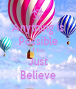 Anything is Possible If You Just Believe - Personalised Tea Towel: Premium