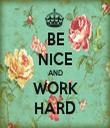 BE NICE AND WORK HARD - Personalised Tea Towel: Premium