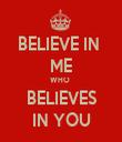 BELIEVE IN  ME WHO  BELIEVES IN YOU - Personalised Tea Towel: Premium