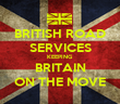 BRITISH ROAD SERVICES KEEPING BRITAIN ON THE MOVE - Personalised Tea Towel: Premium