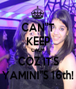 "CAN""T KEEP CALM COZ IT'S YAMINI""S 16th! - Personalised Tea Towel: Premium"
