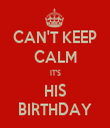 CAN'T KEEP CALM IT'S HIS BIRTHDAY - Personalised Tea Towel: Premium