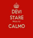 DEVI STARE MOLTO CALMO  - Personalised Tea Towel: Premium