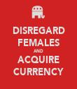 DISREGARD FEMALES AND ACQUIRE CURRENCY - Personalised Tea Towel: Premium