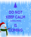 DO NOT KEEP CALM CHRISTMAS IS COMING - Personalised Tea Towel: Premium
