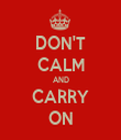 DON'T CALM AND CARRY ON - Personalised Tea Towel: Premium