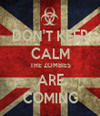 DON'T KEEP CALM THE ZOMBIES ARE COMING - Personalised Tea Towel: Premium