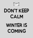 DON'T KEEP CALM  WINTER IS COMING - Personalised Tea Towel: Premium