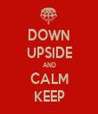 DOWN UPSIDE AND CALM KEEP - Personalised Tea Towel: Premium