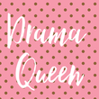Drama  Queen - Personalised Tea Towel: Premium