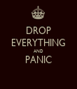 DROP EVERYTHING AND PANIC  - Personalised Tea Towel: Premium