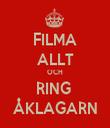 FILMA ALLT OCH RING  ÅKLAGARN - Personalised Tea Towel: Premium