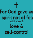 For God gave us a spirit not of fear but of power & love & self-control - Personalised Tea Towel: Premium