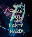 FREAK OUT AND PARTY HARD - Personalised Tea Towel: Premium