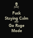 Fuck Staying Calm AND Go Rage Mode - Personalised Tea Towel: Premium