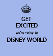 GET EXCITED we're going to DISNEY WORLD  - Personalised Tea Towel: Premium