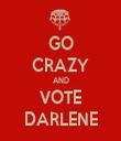 GO CRAZY AND VOTE DARLENE - Personalised Tea Towel: Premium