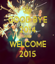 GOOD BYE 2014 AND WELCOME 2015 - Personalised Tea Towel: Premium
