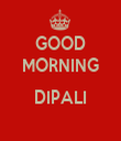 GOOD MORNING  DIPALI  - Personalised Tea Towel: Premium
