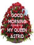 GOOD MORNING FLOWERS FOR MY QUEEN ASTRID - Personalised Tea Towel: Premium