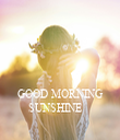 GOOD MORNING SUNSHINE    - Personalised Tea Towel: Premium