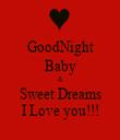 GoodNight Baby & Sweet Dreams I Love you!!! - Personalised Tea Towel: Premium