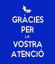 GRÀCIES PER LA VOSTRA ATENCIÓ - Personalised Tea Towel: Premium