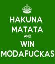 HAKUNA  MATATA AND WIN MODAFUCKAS - Personalised Tea Towel: Premium