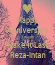 Happy Anniversary 3 month Make it Last Reza-Intan - Personalised Tea Towel: Premium