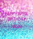 HAPPY APRIL BIRTHDAY  NIDIA!  - Personalised Tea Towel: Premium