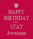 HAPPY BIRTHDAY Laura  ! STAY Awesome - Personalised Tea Towel: Premium