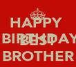 HAPPY   BIRTHDAY TO  THE BEST BROTHER - Personalised Tea Towel: Premium