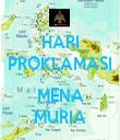 HARI PROKLAMASI  MENA MURIA - Personalised Tea Towel: Premium