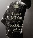 I am a MJ fan and I am PROUD of it - Personalised Tea Towel: Premium