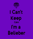 I Can't  Keep  Calm I'm a  Belieber - Personalised Tea Towel: Premium