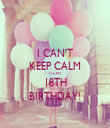 I CAN'T KEEP CALM IT'S MY 18TH BIRTHDAY! - Personalised Tea Towel: Premium