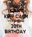 I CAN'T  KEEP CALM IT'S MY FUCKING 20TH BIRTHDAY  - Personalised Tea Towel: Premium