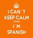 I CAN´T KEEP CALM JODER I´M SPANISH - Personalised Tea Towel: Premium