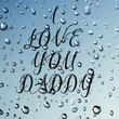 I  LOVE  YOU  DADDY - Personalised Tea Towel: Premium