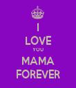 I LOVE YOU MAMA FOREVER - Personalised Tea Towel: Premium