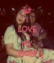 I LOVE YOU MY MOM - Personalised Tea Towel: Premium