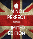 I'M NOT PERFECT BUT I'M LIMITED EDITION - Personalised Tea Towel: Premium