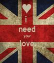 i  need your love  - Personalised Tea Towel: Premium